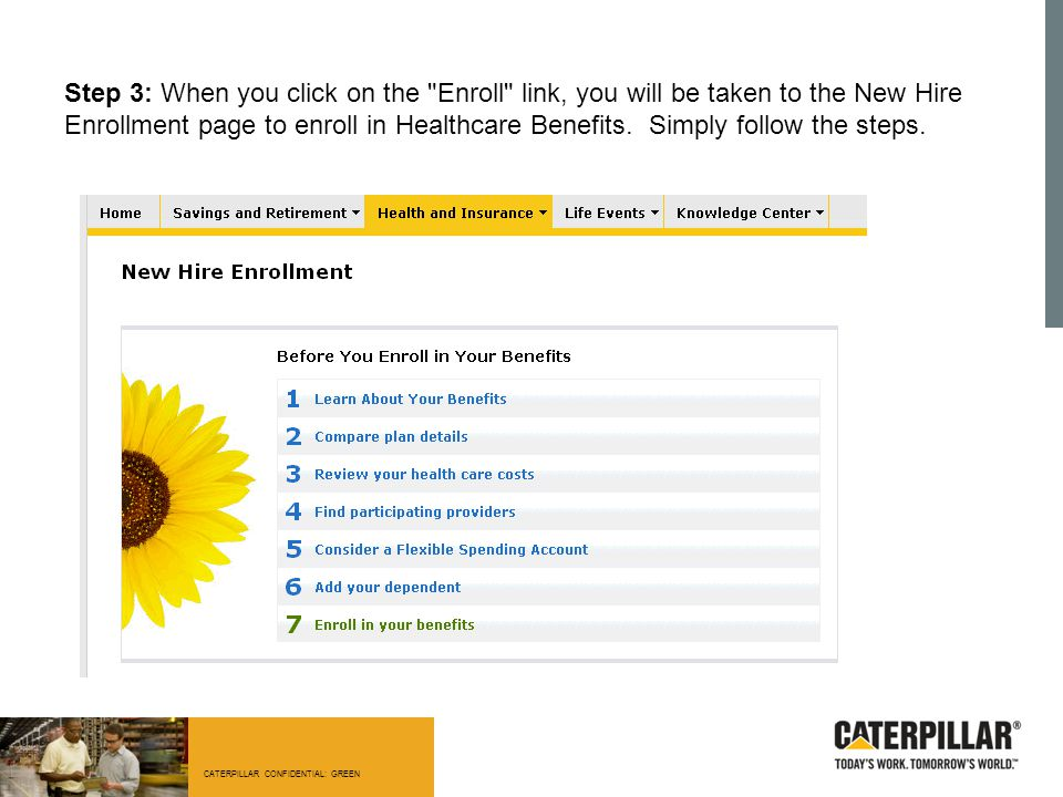 Step 3: When you click on the Enroll link, you will be taken to the New Hire Enrollment page to enroll in Healthcare Benefits.