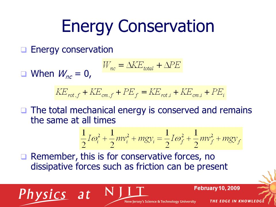 Energy Conservation Energy conservation When Wnc = 0,
