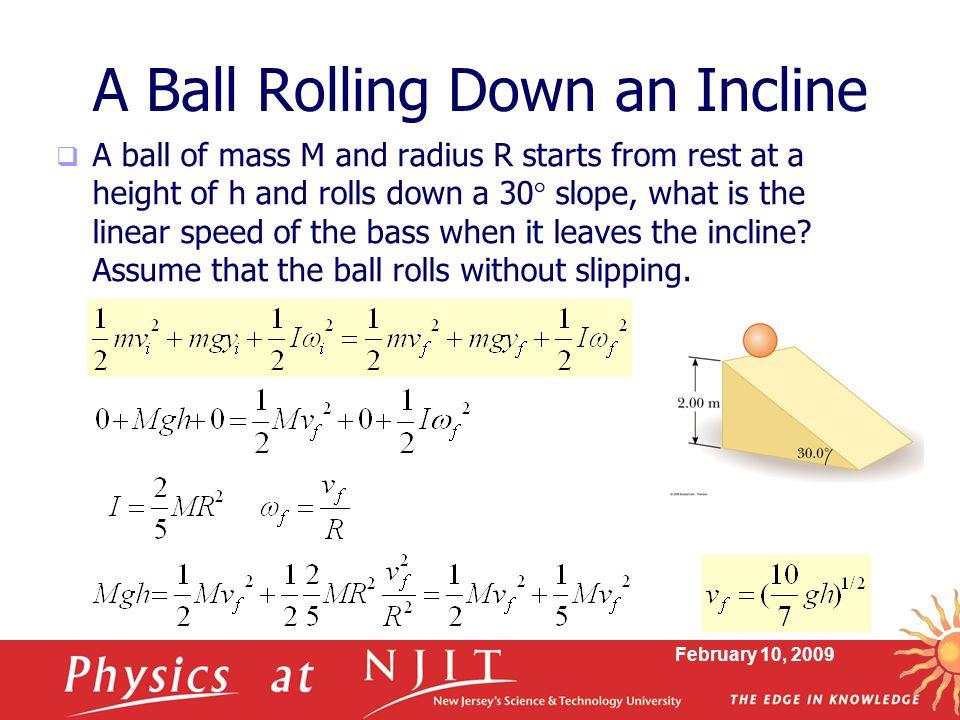 A Ball Rolling Down an Incline