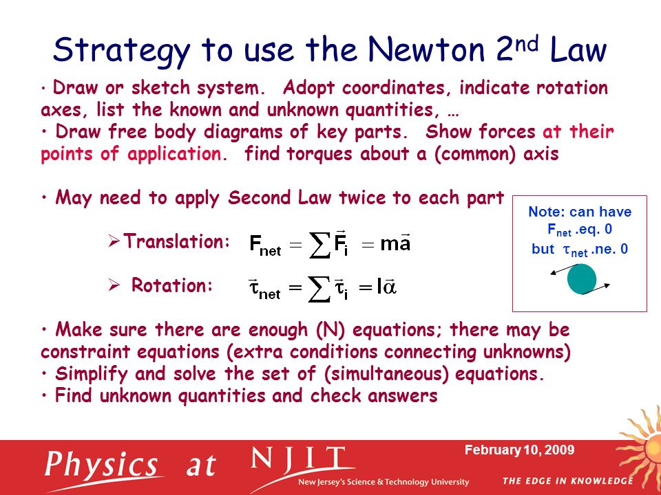 Strategy to use the Newton 2nd Law