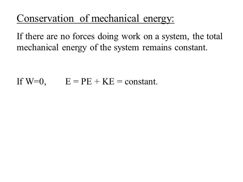Conservation of mechanical energy: