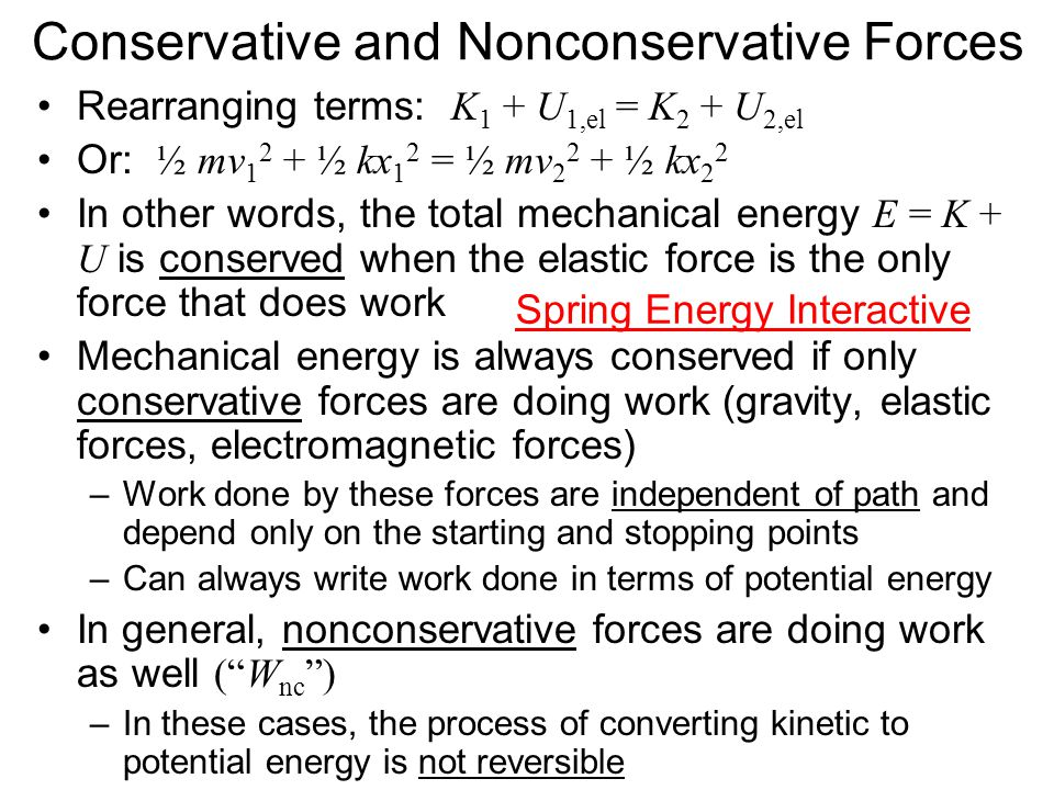 Conservative and Nonconservative Forces