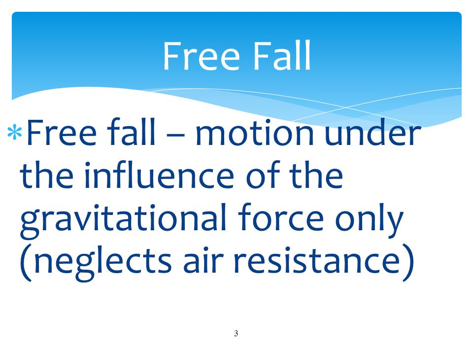 Free Fall Powerpoint Free Fall.