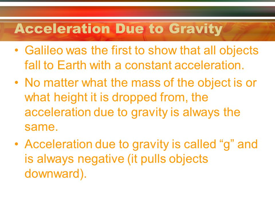 Acceleration Due to Gravity