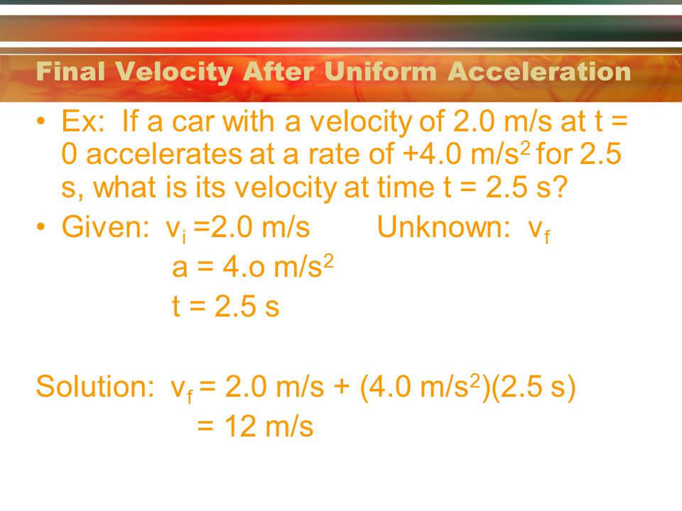 Final Velocity After Uniform Acceleration