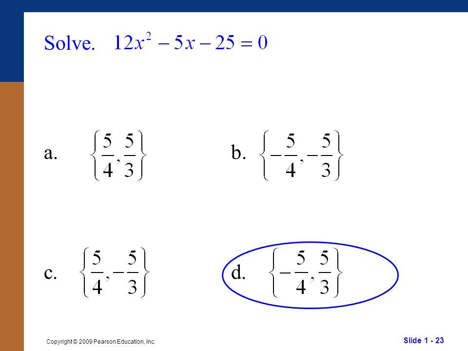 Solve. a. b. c. d.