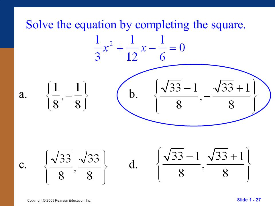 Solve the equation by completing the square.