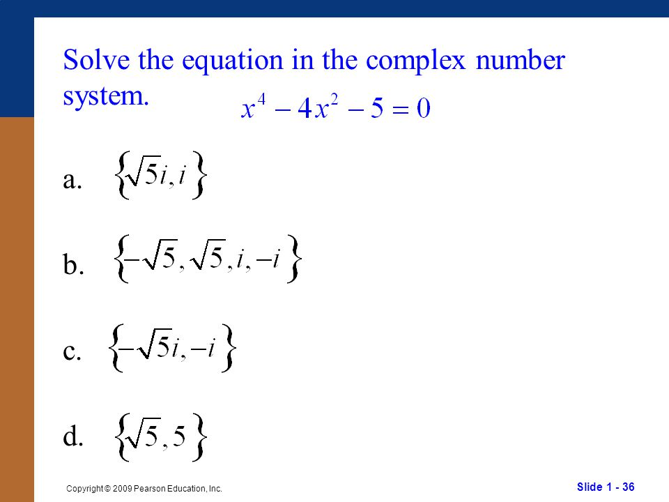 Solve the equation in the complex number system.