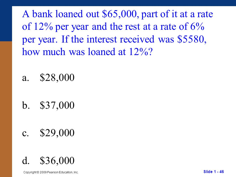 A bank loaned out $65,000, part of it at a rate of 12% per year and the rest at a rate of 6% per year. If the interest received was $5580, how much was loaned at 12%