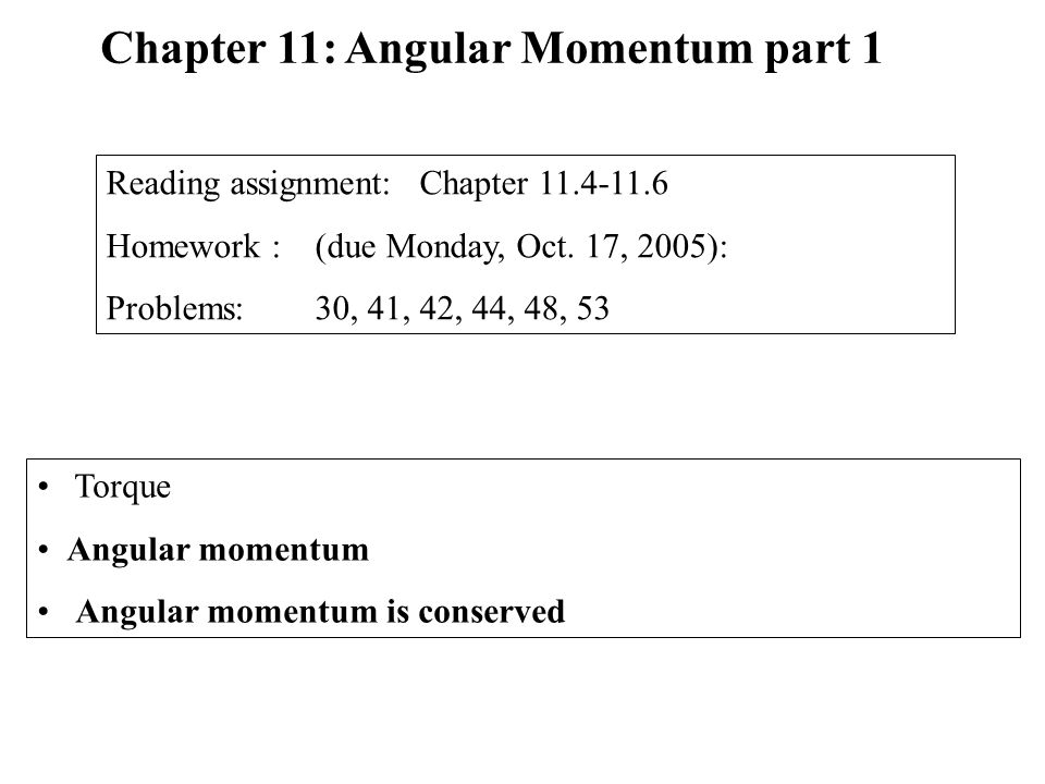 Chapter 11: Angular Momentum part 1