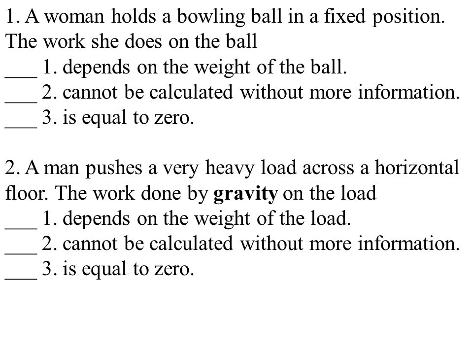1. A woman holds a bowling ball in a fixed position