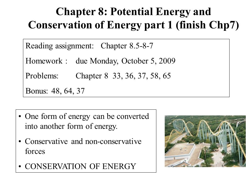 Chapter 8: Potential Energy and Conservation of Energy part 1 (finish Chp7)