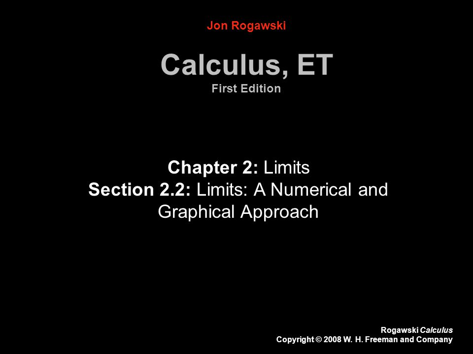Section 2.2: Limits: A Numerical and Graphical Approach
