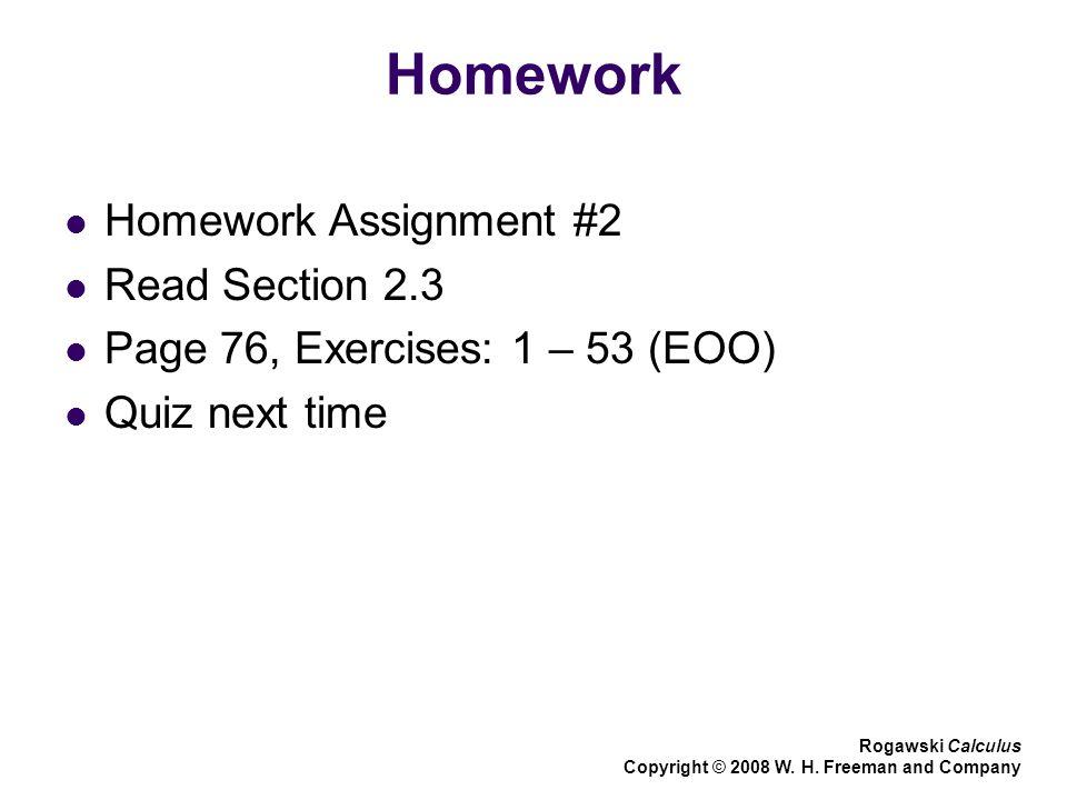 Homework Homework Assignment #2 Read Section 2.3