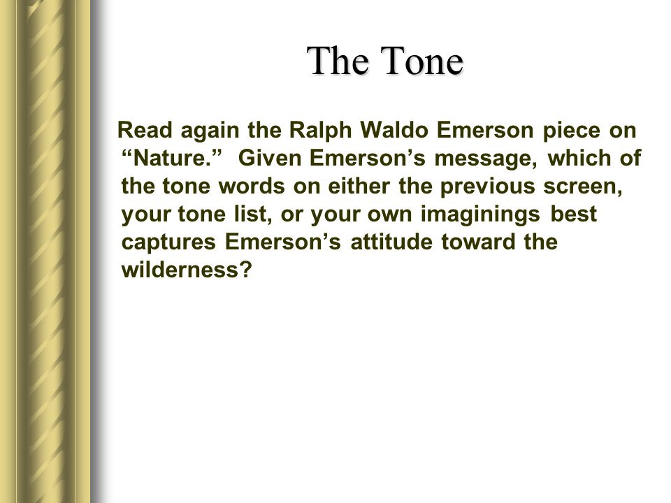 the different categories of nature characterized by ralph waldo emerson Ralph waldo emerson lesson plans three annotated passages from ralph waldo emerson's essay on nature provide they investigate the different types of.