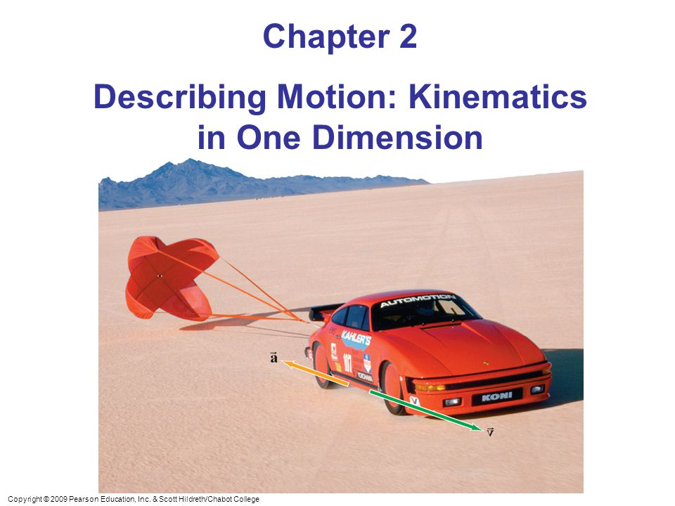 Describing Motion: Kinematics in One Dimension