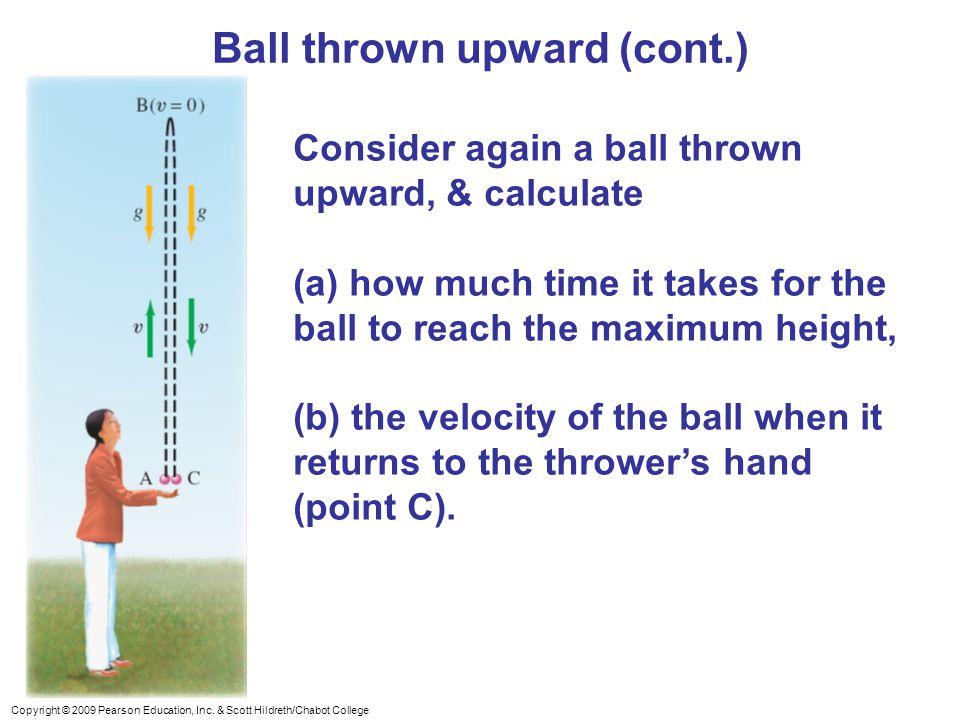 Ball thrown upward (cont.)