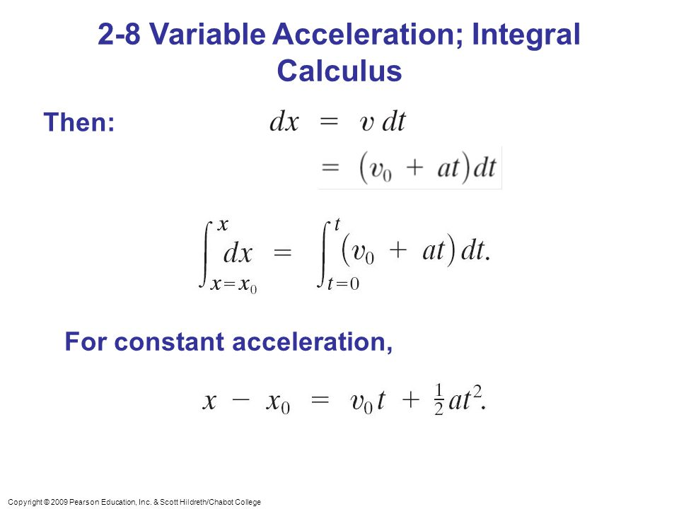 2-8 Variable Acceleration; Integral Calculus