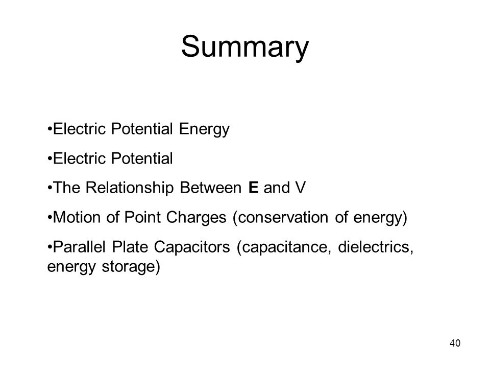 Summary Electric Potential Energy Electric Potential