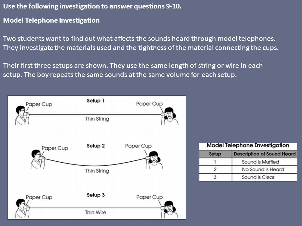 Use the following investigation to answer questions 9-10.