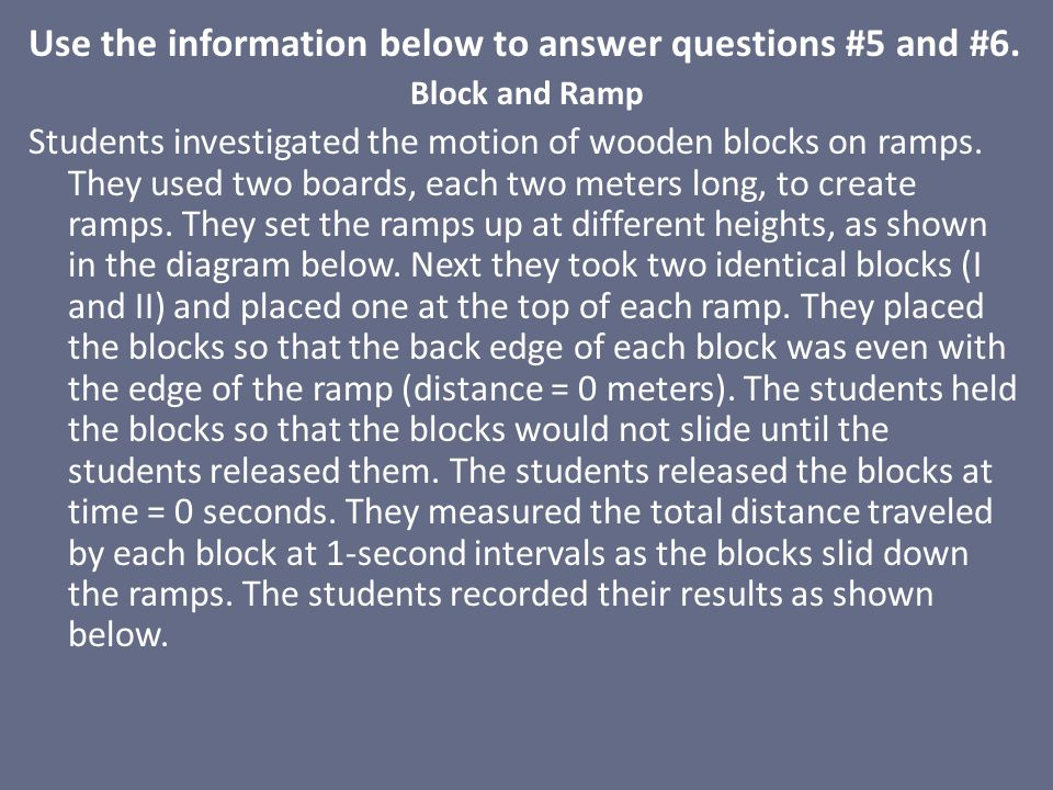 Use the information below to answer questions #5 and #6.