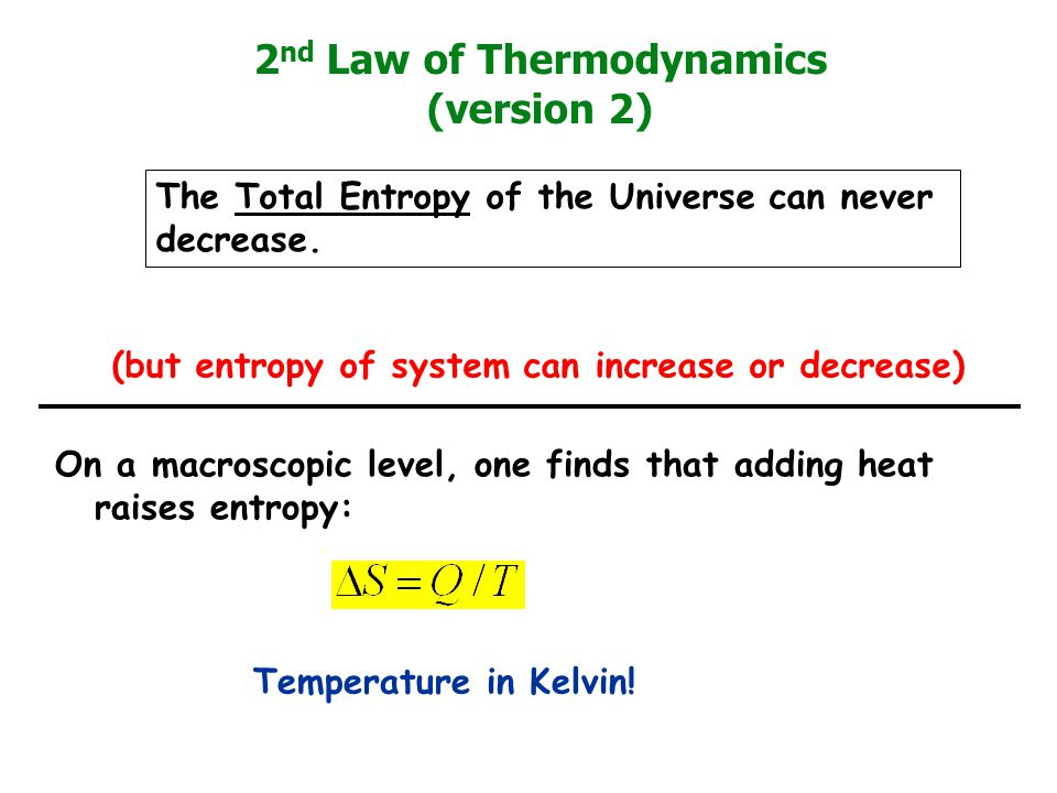 2nd Law of Thermodynamics (version 2)