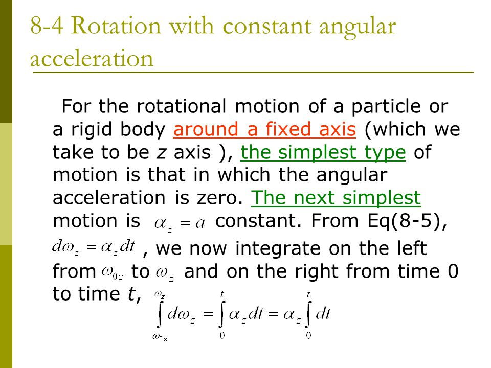 8-4 Rotation with constant angular acceleration
