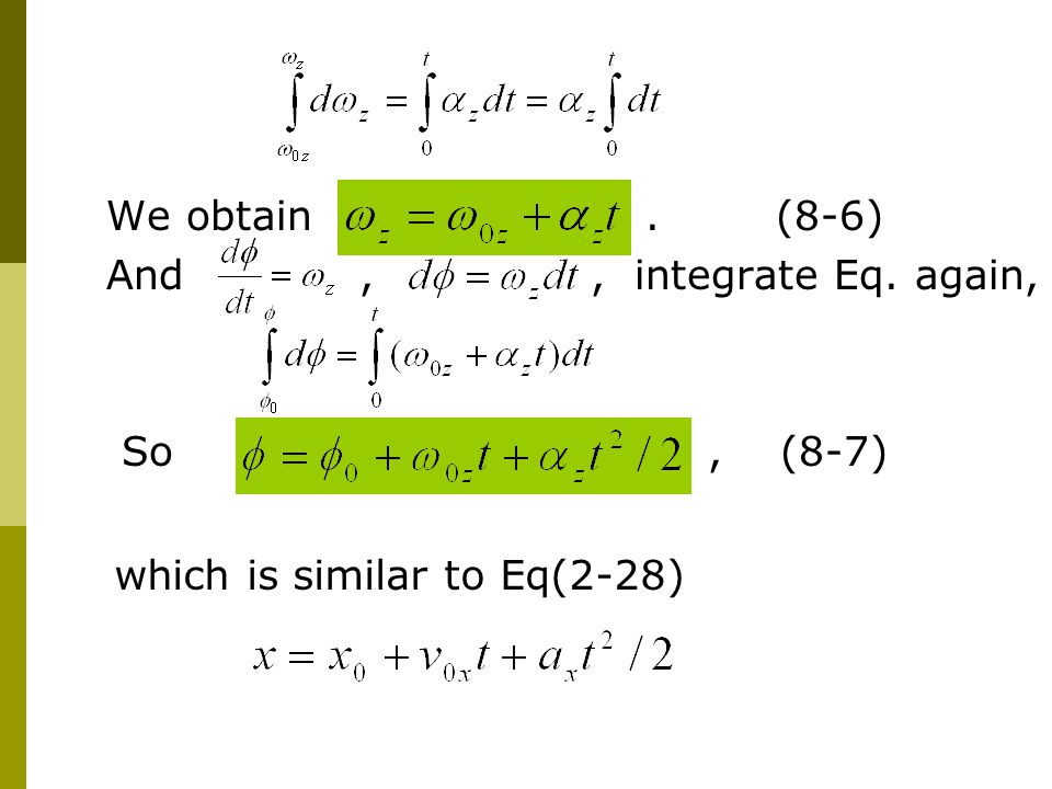 We obtain . (8-6) And , , integrate Eq. again,