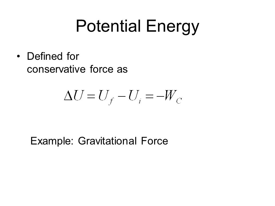 Potential Energy Defined for conservative force as