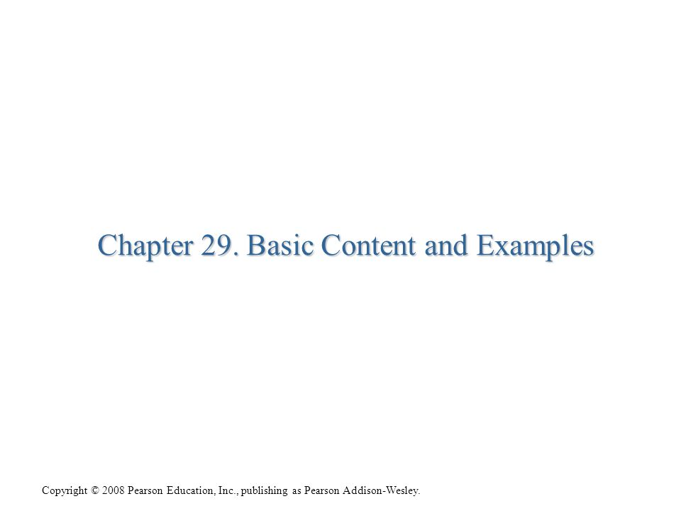 Chapter 29. Basic Content and Examples