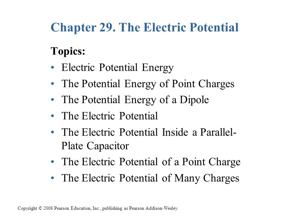 Chapter 29. The Electric Potential