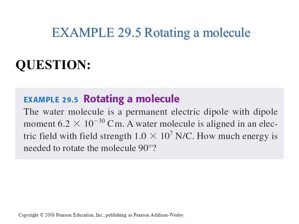 EXAMPLE 29.5 Rotating a molecule