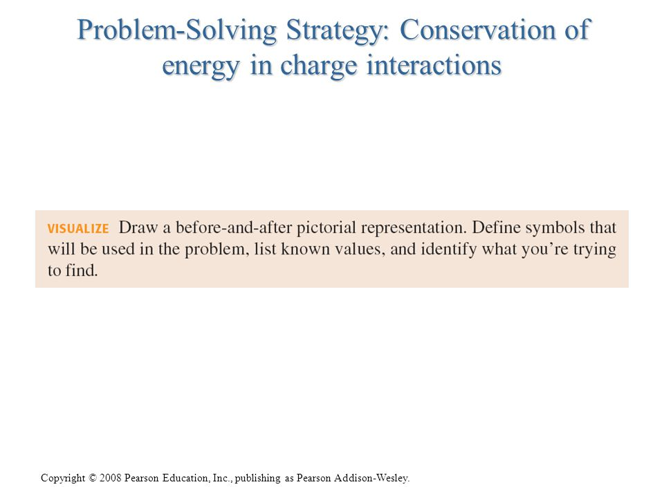 Problem-Solving Strategy: Conservation of energy in charge interactions