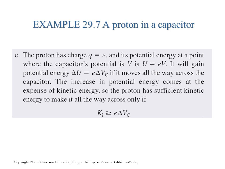 EXAMPLE 29.7 A proton in a capacitor