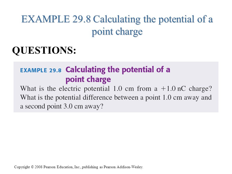 EXAMPLE 29.8 Calculating the potential of a point charge