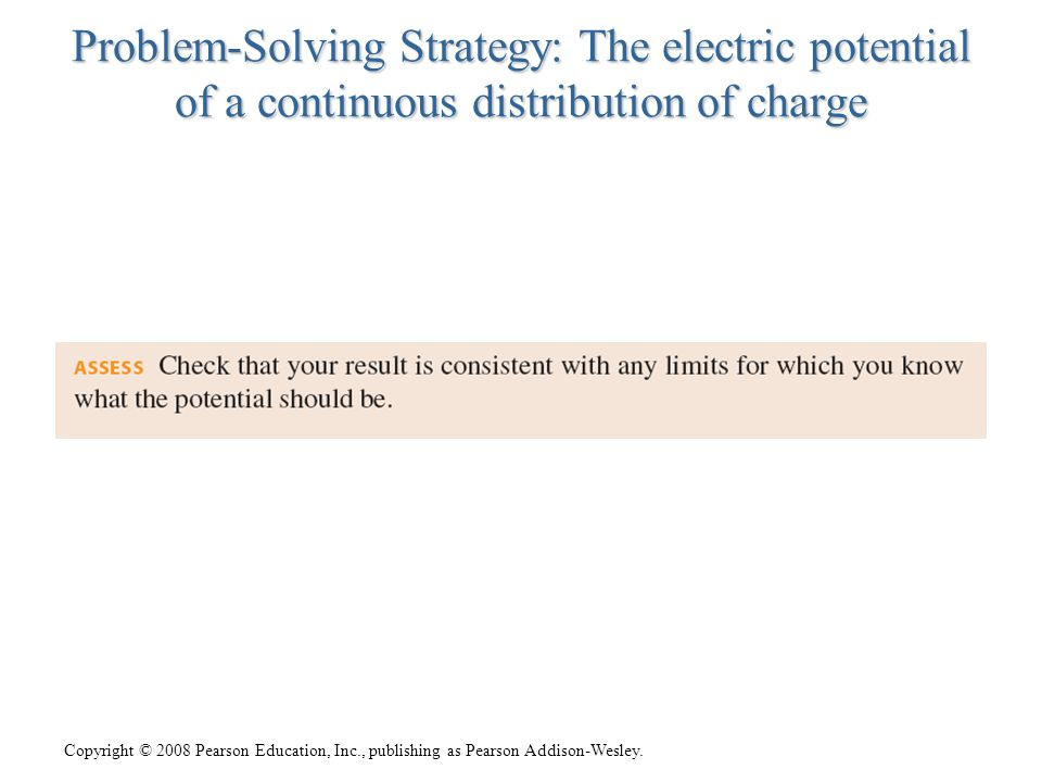 Problem-Solving Strategy: The electric potential of a continuous distribution of charge