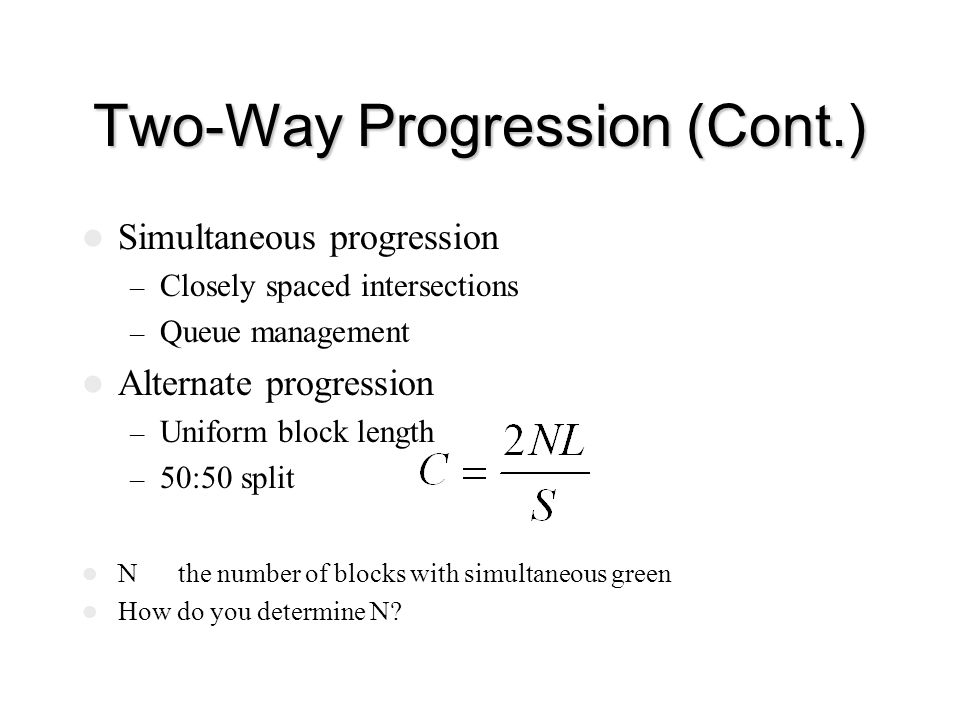 Two-Way Progression (Cont.)