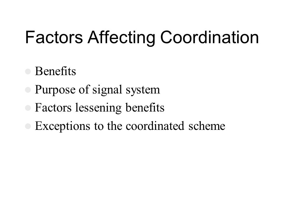 Factors Affecting Coordination