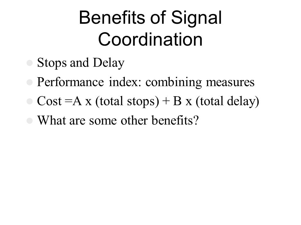 Benefits of Signal Coordination