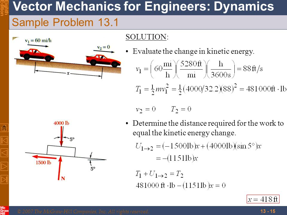 Sample Problem 13.1 SOLUTION: Evaluate the change in kinetic energy.
