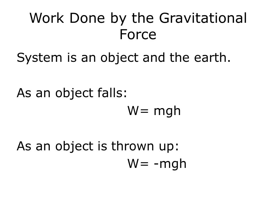 Work Done by the Gravitational Force