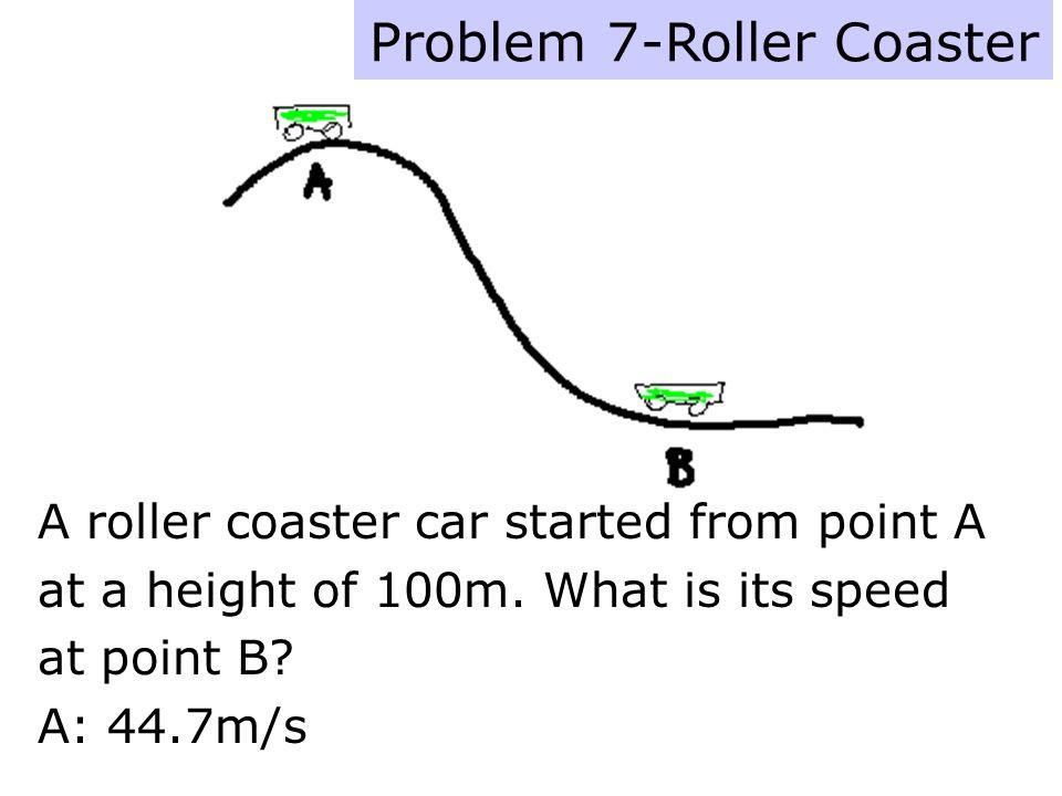 Problem 7-Roller Coaster