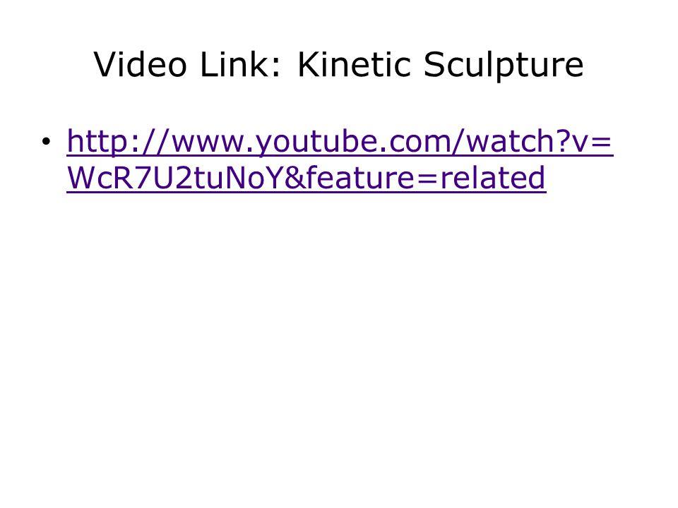 Video Link: Kinetic Sculpture