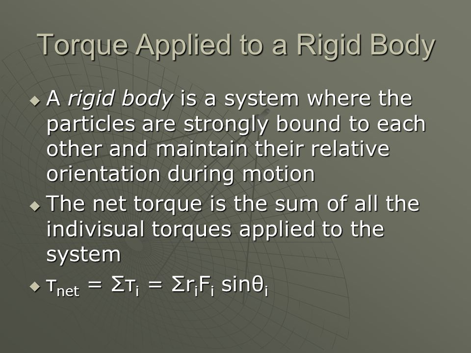 Torque Applied to a Rigid Body