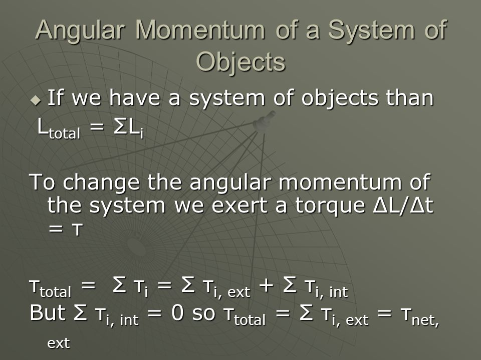 Angular Momentum of a System of Objects