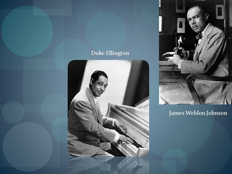 Duke Ellington James Weldon Johnson