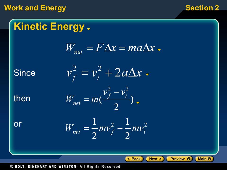 Kinetic Energy Since then or