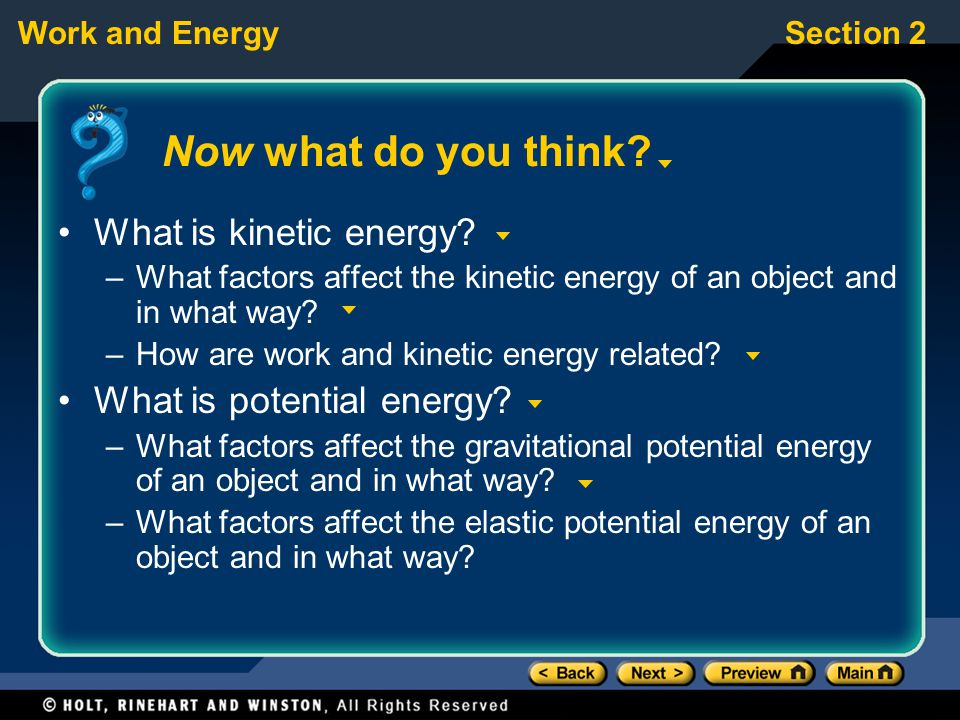 Now what do you think What is kinetic energy