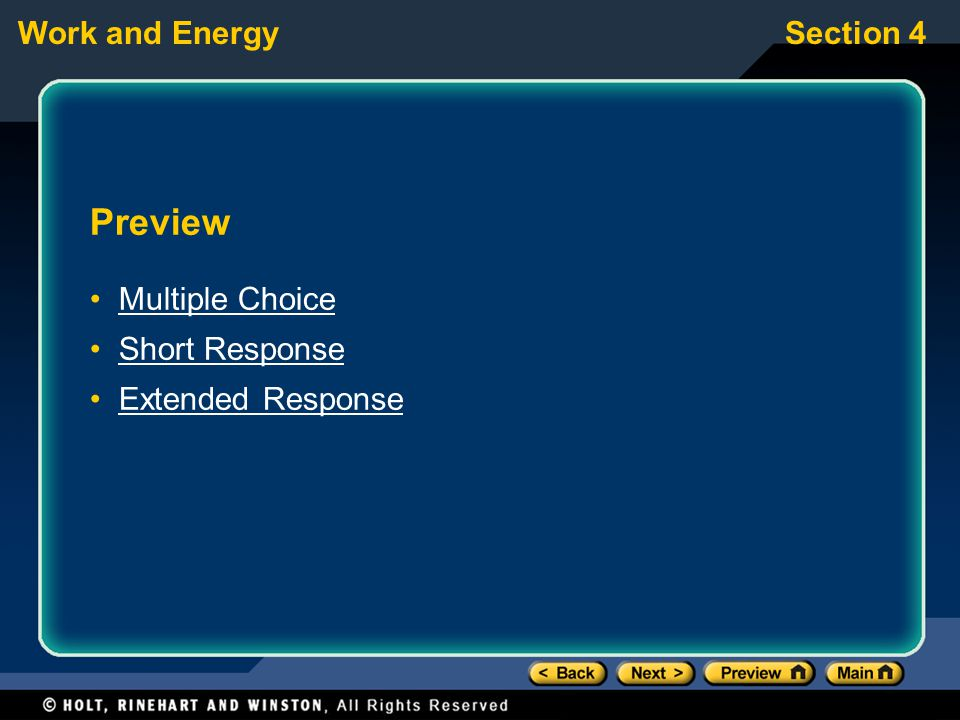 Preview Multiple Choice Short Response Extended Response
