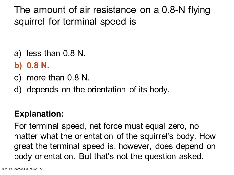 The amount of air resistance on a 0